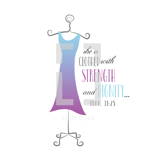 2014 She Is Clothed With Strength And Dignity: She Is Clothed With Strength And Dignity